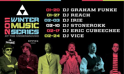 Winter DJ Music Series at The Underground Full Lineup